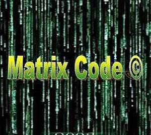 ���� ����� { Matrix Code � } ������ ������� �������� ������ �����